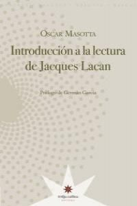 INTRODUCCION A LA LECTURA DE JACQUES LACAN