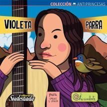 VIOLETA PARRA ANTIPRINCESAS