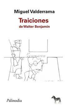 TRAICIONES DE WALTER BENJAMIN
