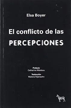 CONFLICTO DE LAS PERCEPCIONES, EL