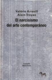 EL NARCISISMO DEL ARTE CONTEMPORANEO