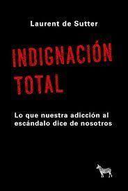 INDIGNACION TOTAL