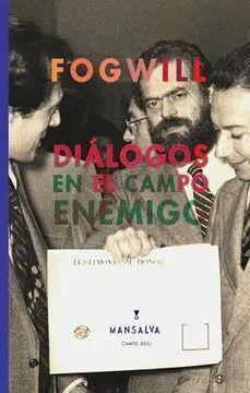 DIALOGOS EN EL CAMPO ENEMIGO