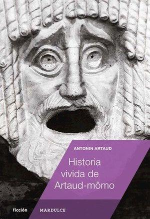 HISTORIA VIVIDA DE ARTAUD-MONO