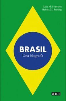 BRASIL. UNA BIOGRAFIA