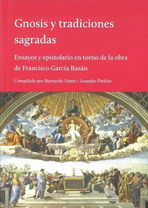 GNOSIS Y TRADICIONES SAGRADAS