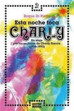ESTA NOCHE TOCA CHARLY