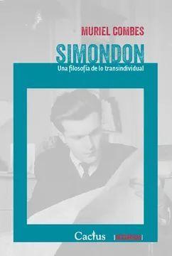 SIMONDON UNA FILOSOFIA DE LO TRANSINDIVIDUAL