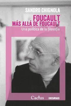 FOUCALT MAS ALLA DE FOUCAULT