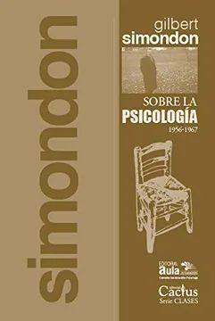 SOBRE LA PSICOLOGIA (1956-1967)
