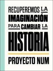 RECUPEREMOS LA IMAGINACION PARA CAMBIAR LA HISTORIA