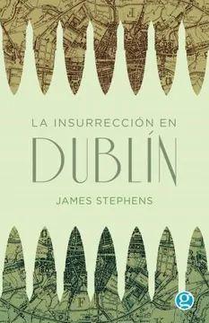 INSURRECCION EN DUBLIN, LA