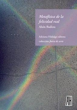 METAFISICA DE LA FELICIDAD REAL