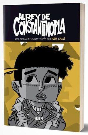 EL REY DE CONSTANTINOPLA