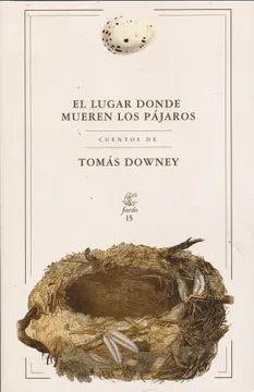 LUGAR DONDE MUEREN LOS PAJAROS, EL