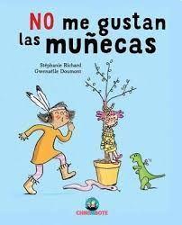 NO ME GUSTAN LAS MUÑECAS