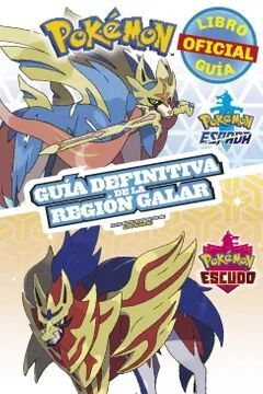 POKEMON.GUIA DEFINITIVA DE LA REGION GALAR