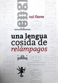 UNA LENGUA COSIDA DE RELAMPAGOS