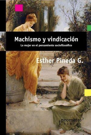 MACHISMO Y VINDICACION