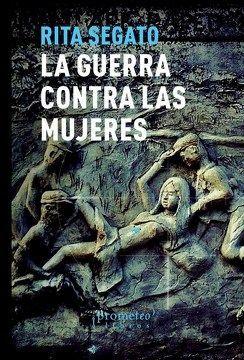 LA GUERRA CONTRA LAS MUJERES