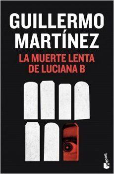 MUERTE LENTA DE LUCIANA B, LA