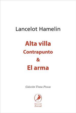 ALTA VILLA CONTRAPUNTO & EL ARMA