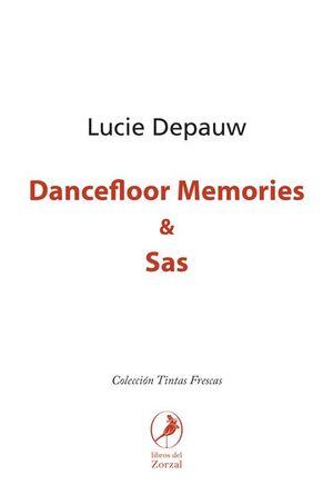 DANCEFLOOR MEMORIES & SAS