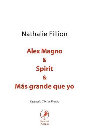 ALEX MAGNO & SPIRIT & MAS GRANDE QUE YO