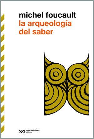 LA ARQUEOLOGIA DEL SABER