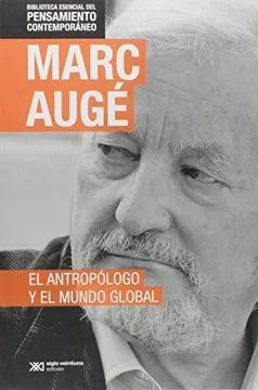 ANTROPÓLOGO Y EL MUNDO GLOBAL, EL