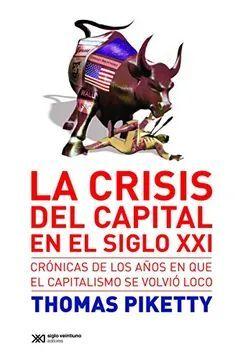 CRISIS DEL CAPITAL EN EL SIGLO XXI, LA