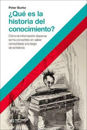 ¿QUÉ ES LA HISTORIA DEL CONOCIMIENTO?