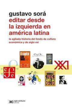 EDITAR DESDE LA IZQUIERDA EN AMÉRICA LATINA