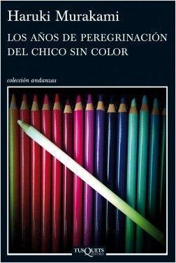 AÑOS DE PEREGRINACION DEL CHICO SIN COLOR, LOS