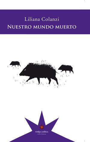 NUESTRO MUNDO MUERTO