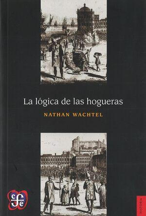 LA LOGICA DE LAS HOGUERAS