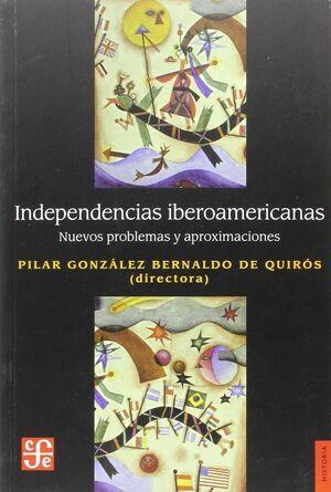 INDEPENDENCIAS IBEROAMERICANAS
