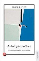 ANTOLOGIA POETICA - EDGAR BAYLEY-