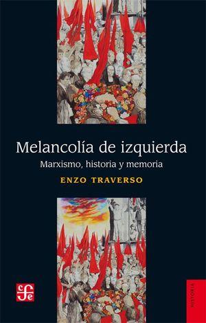 MELANCOLIA DE IZQUIERDA