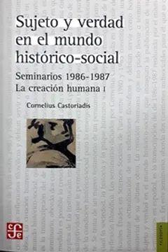 SUJETO Y VERDAD EN EL MUNDO HISTORICO-SOCIAL