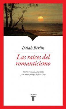 RAICES DEL ROMANTICISMO, LAS