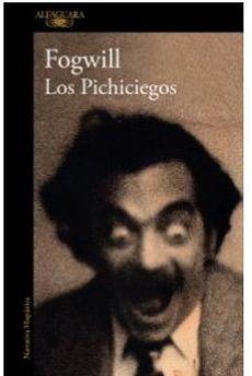 LOS PICHICIEGOS