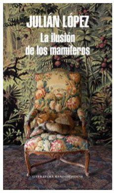 LA ILUSION DE LOS MAMIFEROS