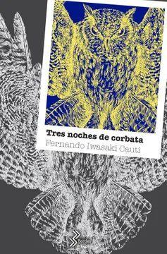 TRES NOCHES DE CORBATA