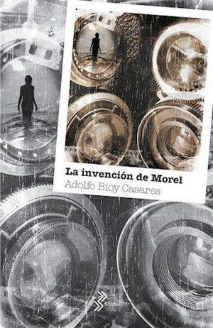 LA INVENCION DE MOREL