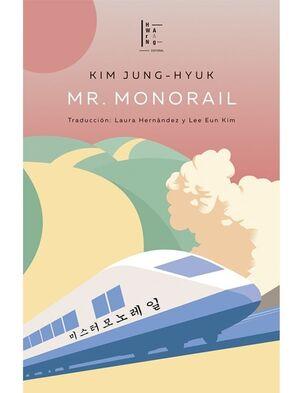 MR. MONORAIL