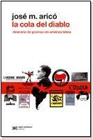 COLA DEL DIABLO: ITINERARIO DE GRAMSCI EN A.L.