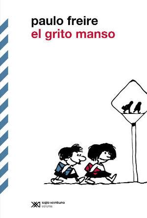 EL GRITO MANSO