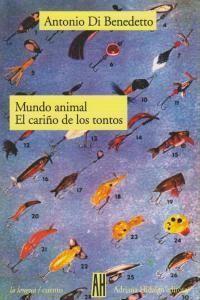 MUNDO ANIMAL / EL CARIÑO DE LOS TONTOS