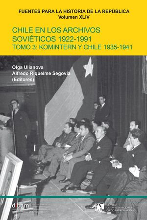 CHILE EN LOS ARCHIVOS SOVIETICOS TOMO 3